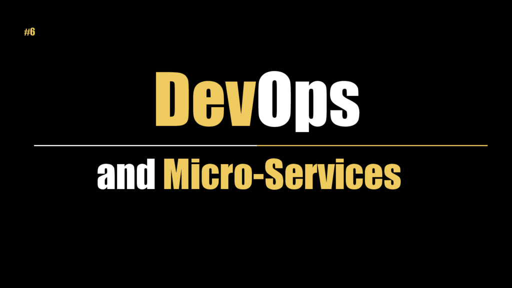 DevOps and Micro-Services #6