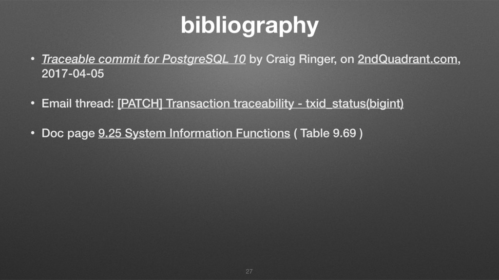 bibliography • Traceable commit for PostgreSQL ...