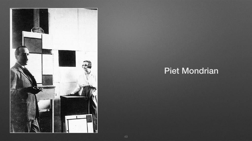 49 Piet Mondrian