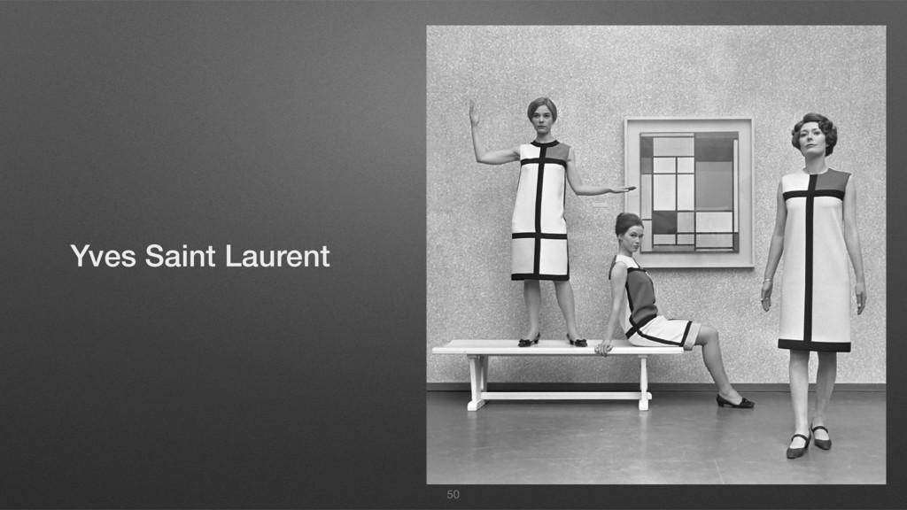 50 Yves Saint Laurent