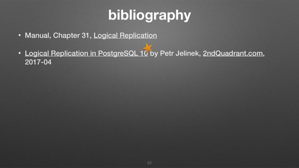 bibliography • Manual, Chapter 31, Logical Repl...