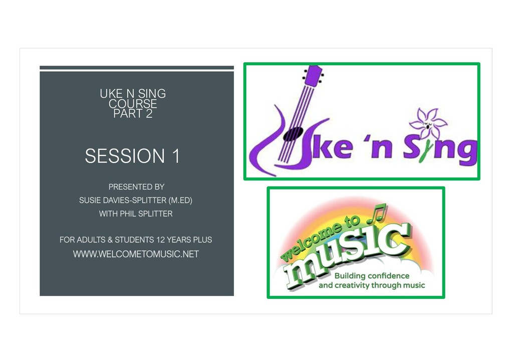 UKE N SING COURSE PART 2 SESSION 1