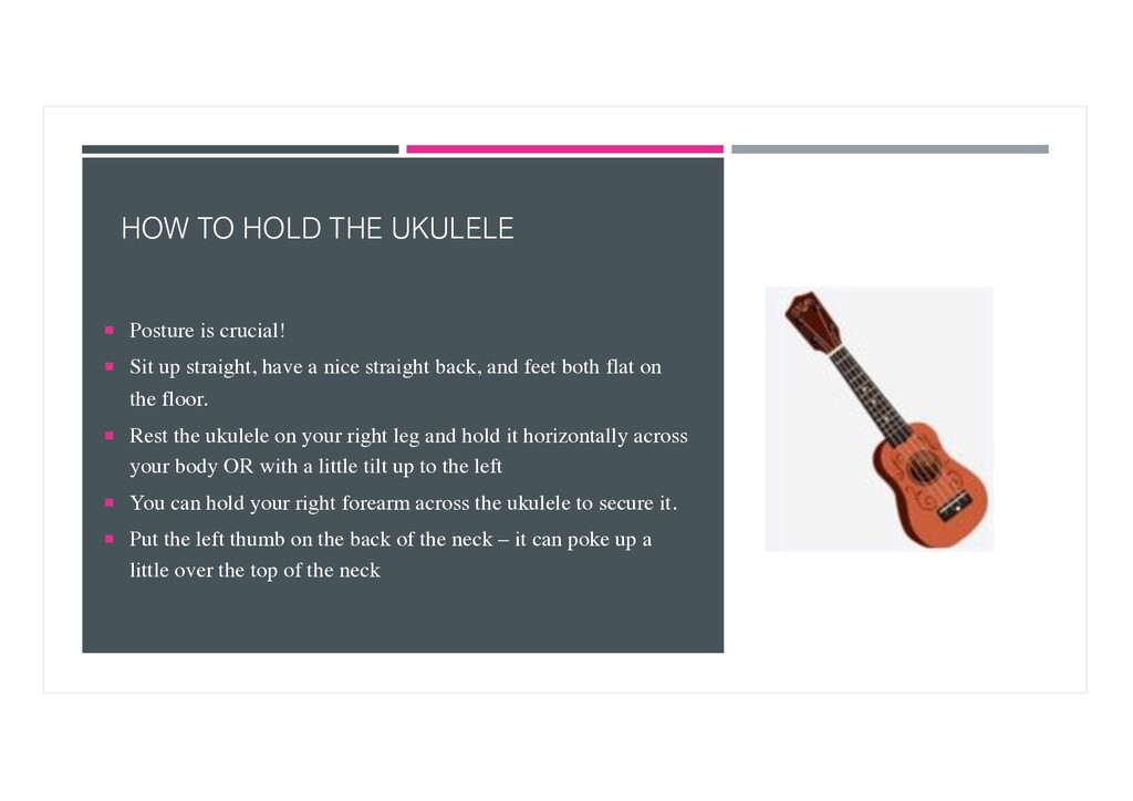 HOW TO HOLD THE UKULELE ¡ Posture is crucial! ¡...