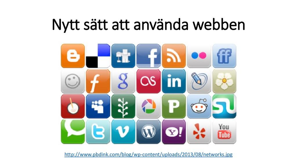 Nytt sätt att använda webben http://www.pbdink....