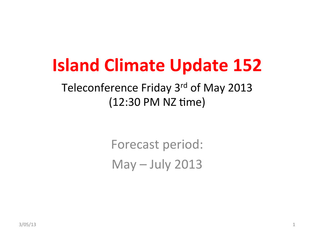 Island Climate Update 152  Forecast...