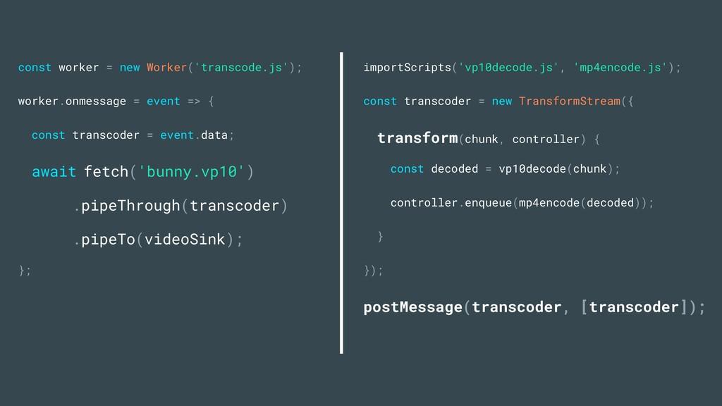 importScripts('vp10decode.js', 'mp4encode.js');...