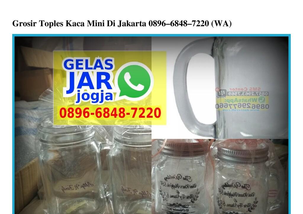 Grosir Toples Kaca Mini Di Jakarta 0896–6848–72...