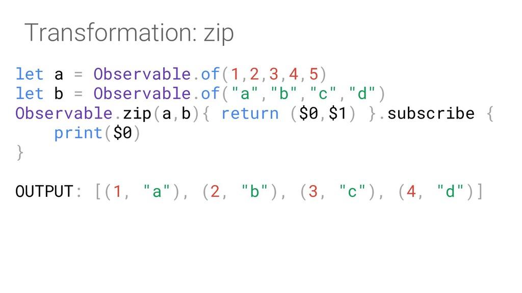 let a = Observable.of(1,2,3,4,5) let b = Observ...