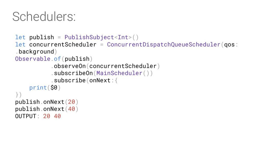 let publish = PublishSubject<Int>() let concurr...