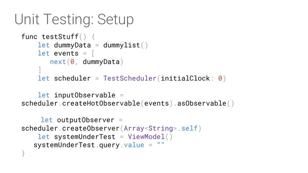 func testStuff() { let dummyData = dummylist() ...
