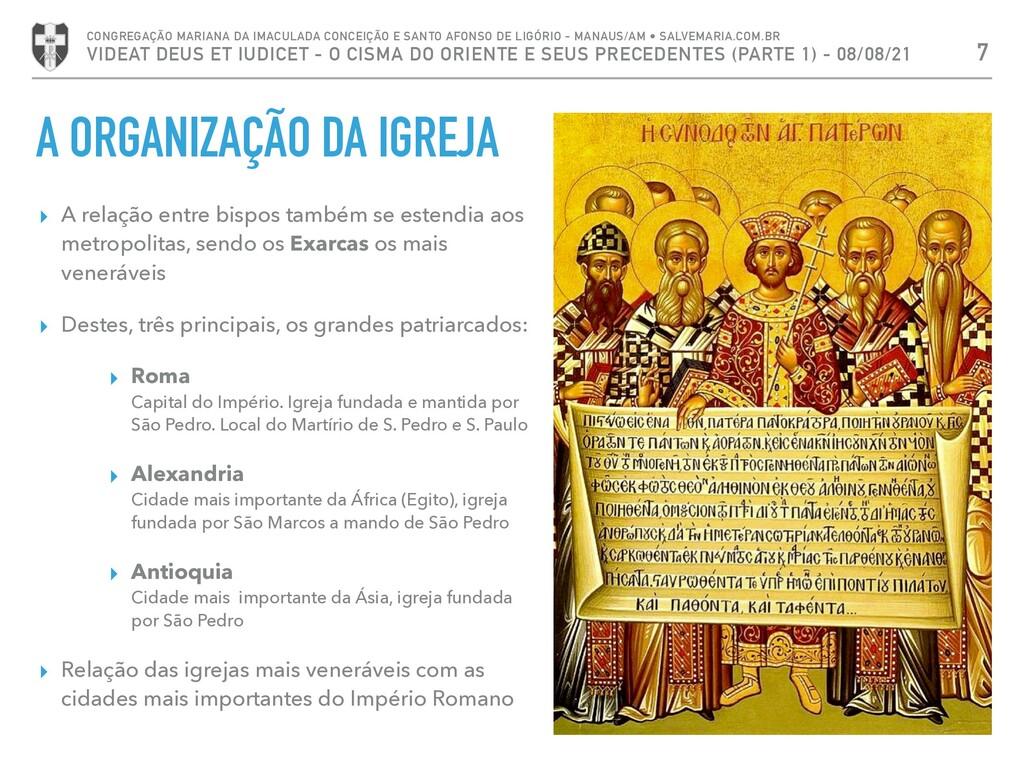 A ORGANIZAÇÃO DA IGREJA ▸ A relação entre bispo...