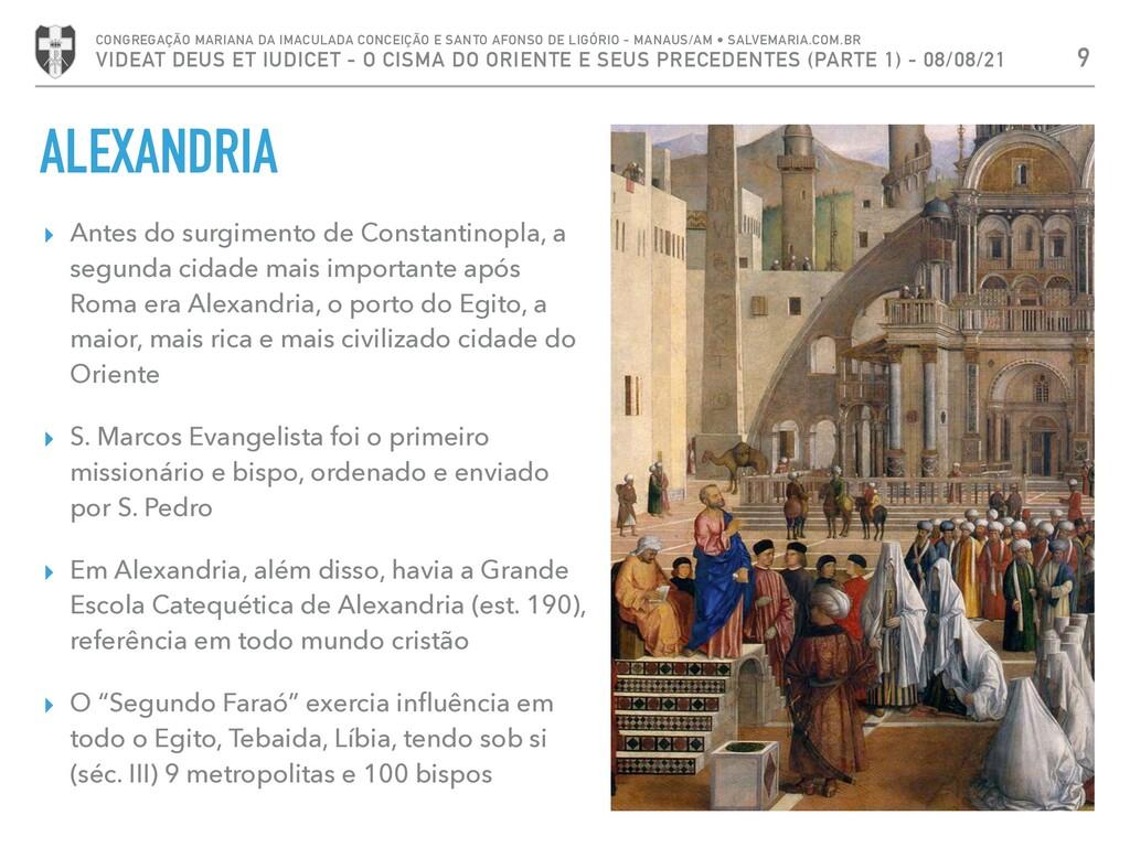 ALEXANDRIA ▸ Antes do surgimento de Constantino...