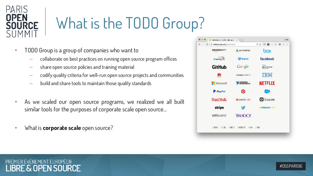 #OSSPARIS16 • TODO Group is a group of companie...