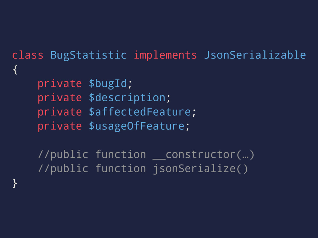class BugStatistic implements JsonSerializable ...
