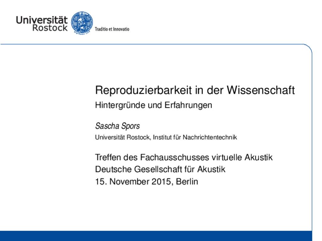 Reproduzierbarkeit in der Wissenschaft Hintergr...