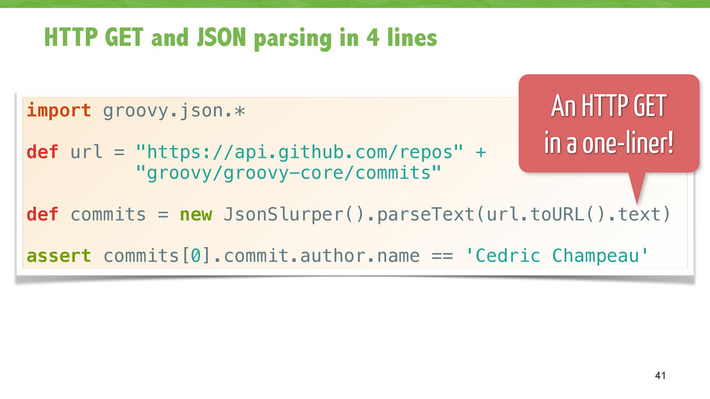 HTTP GET and JSON parsing in 4 lines 41 import ...