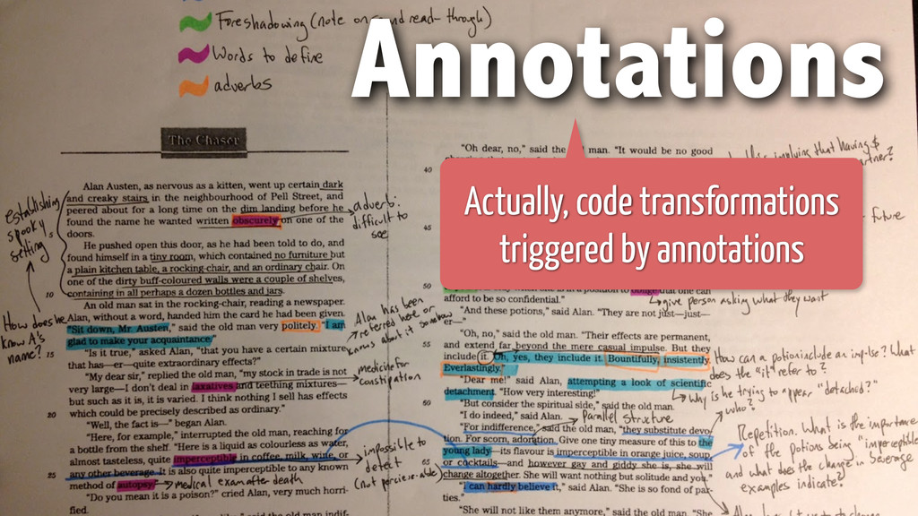Annotations Actually, code transformations trig...