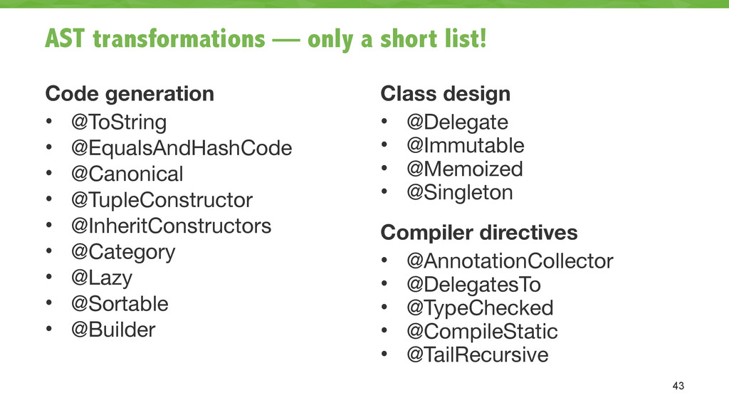 AST transformations — only a short list! Code g...