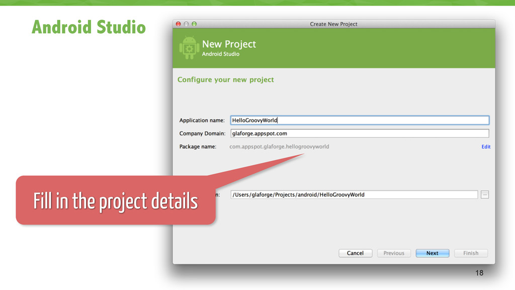 Android Studio 18 Fill in the project details