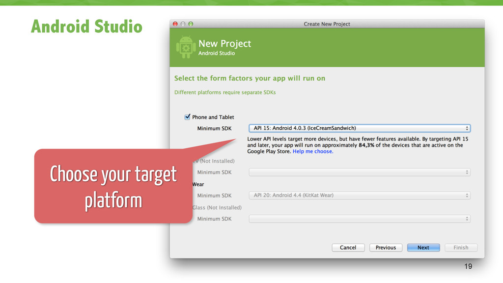 Android Studio 19 Choose your target platform