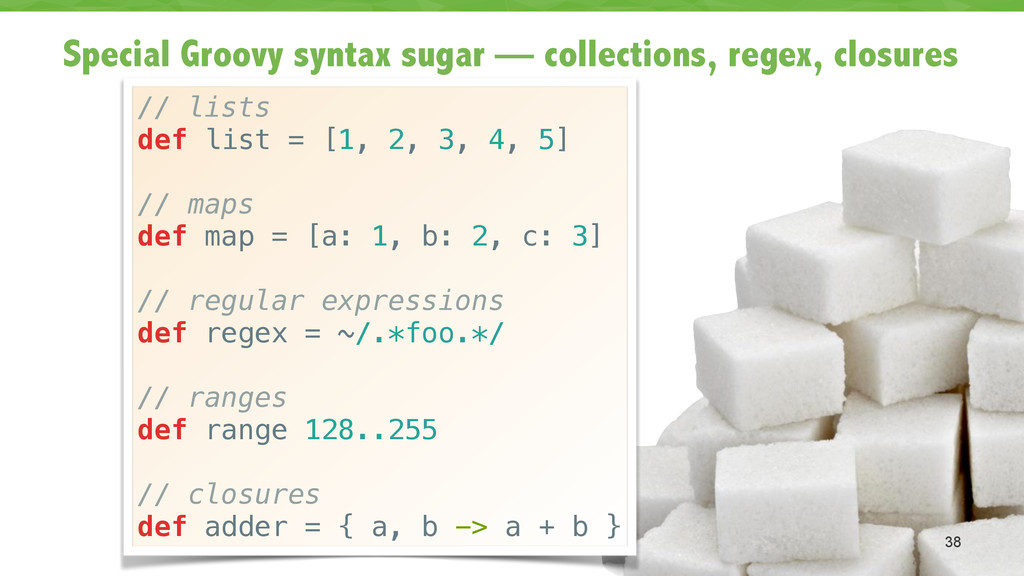 Special Groovy syntax sugar — collections, rege...