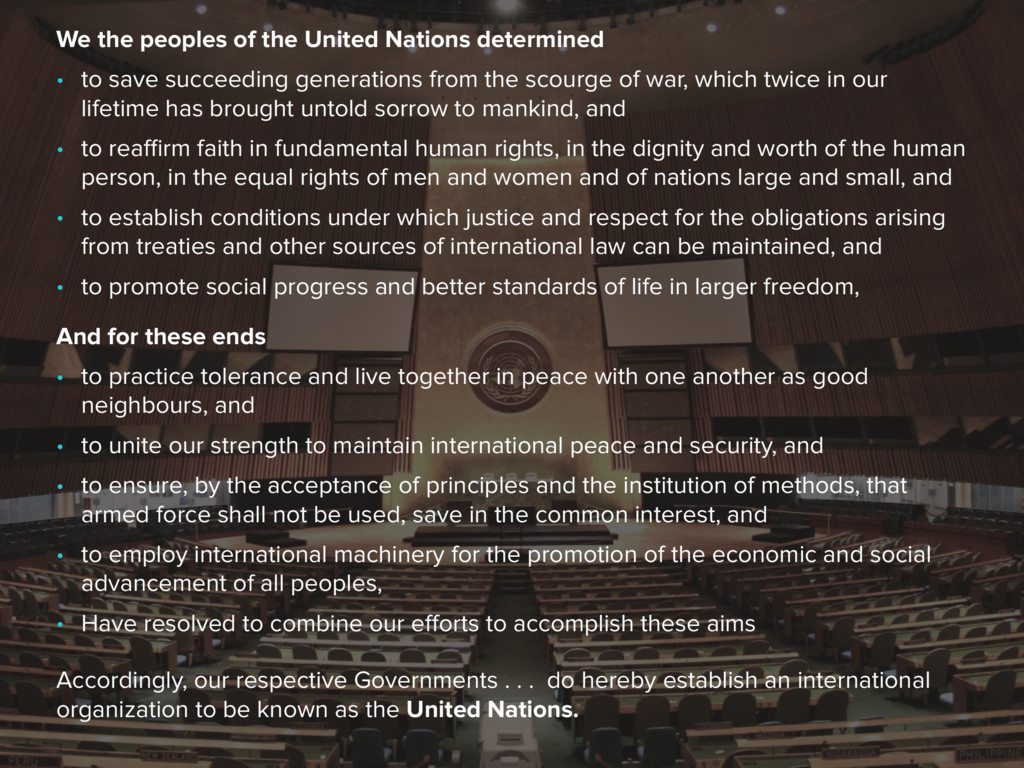 We the peoples of the United Nations determined...