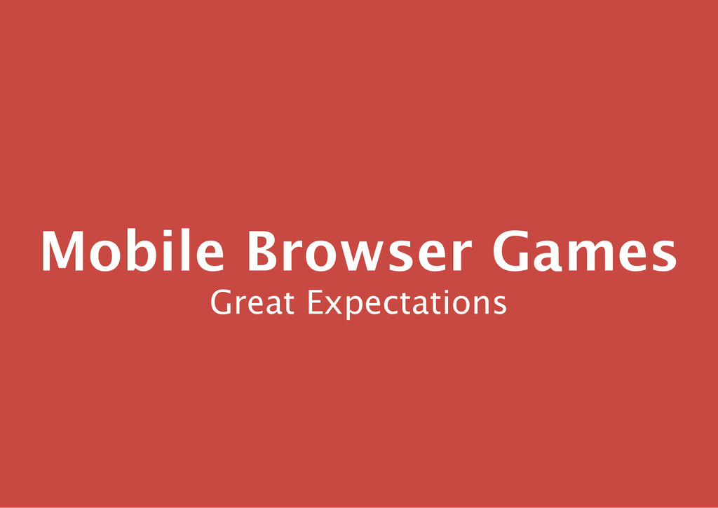 Mobile Browser Games Great Expectations