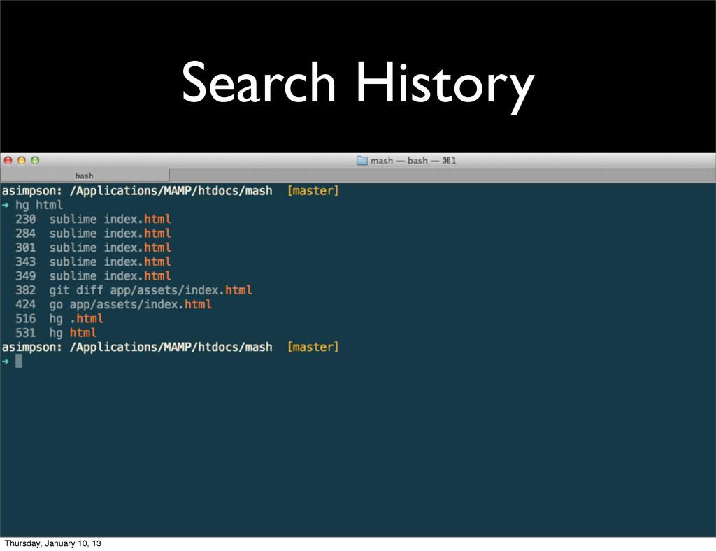 Search History Thursday, January 10, 13