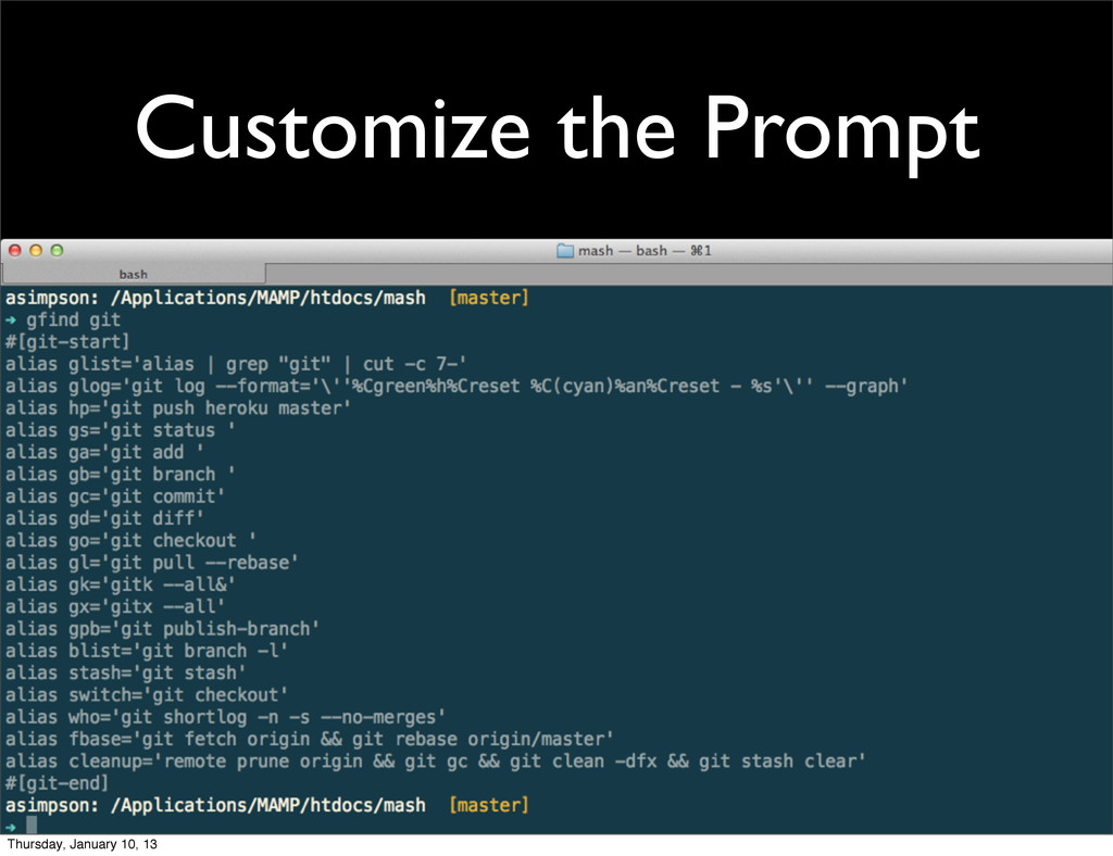 Customize the Prompt Thursday, January 10, 13