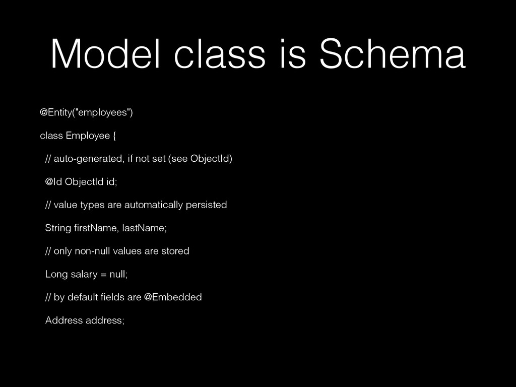 "Model class is Schema @Entity(""employees"") clas..."