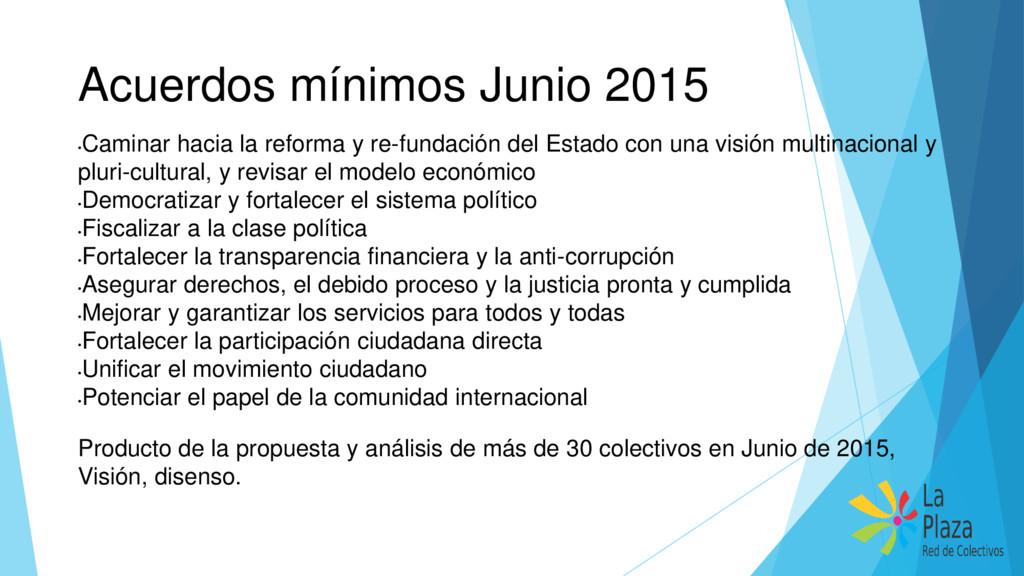 Acuerdos mínimos Junio 2015 • Caminar hacia la ...
