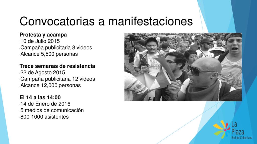 Convocatorias a manifestaciones Protesta y acam...