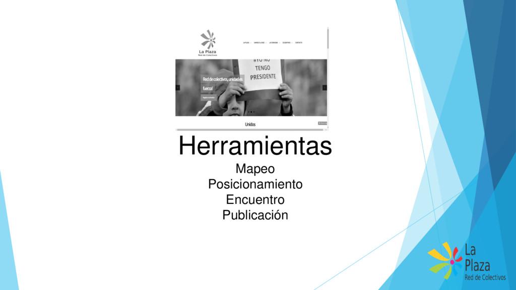 Herramientas Mapeo Posicionamiento Encuentro Pu...