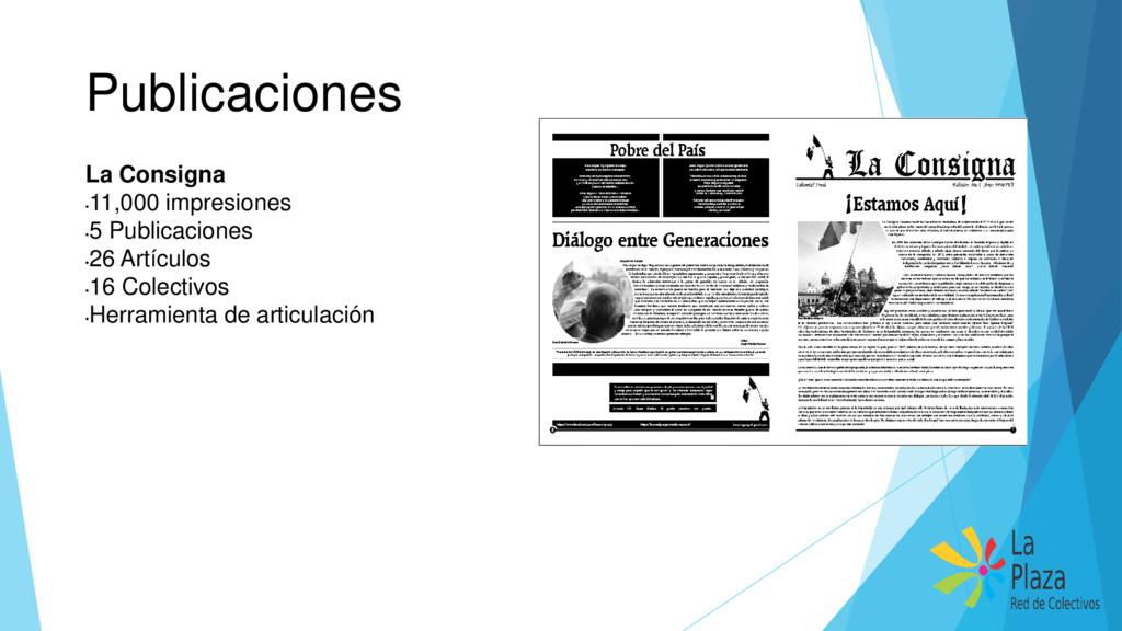 Publicaciones La Consigna • 11,000 impresiones ...