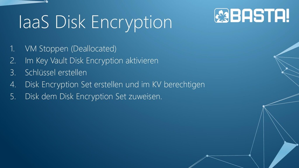 IaaS Disk Encryption 1. VM Stoppen (Deallocated...