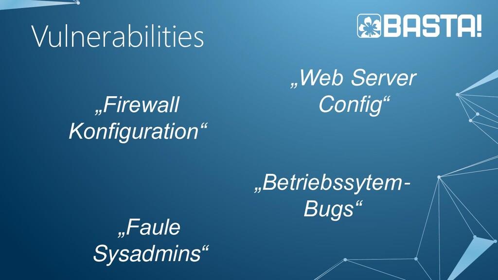 "Vulnerabilities ""Firewall Konfiguration"" ""Betri..."