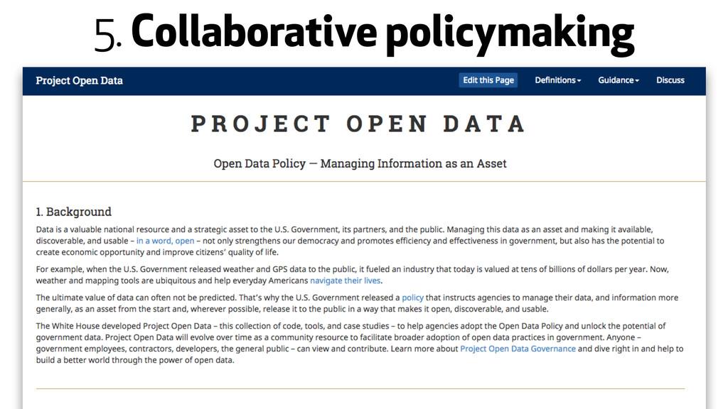 5. Collaborative policymaking