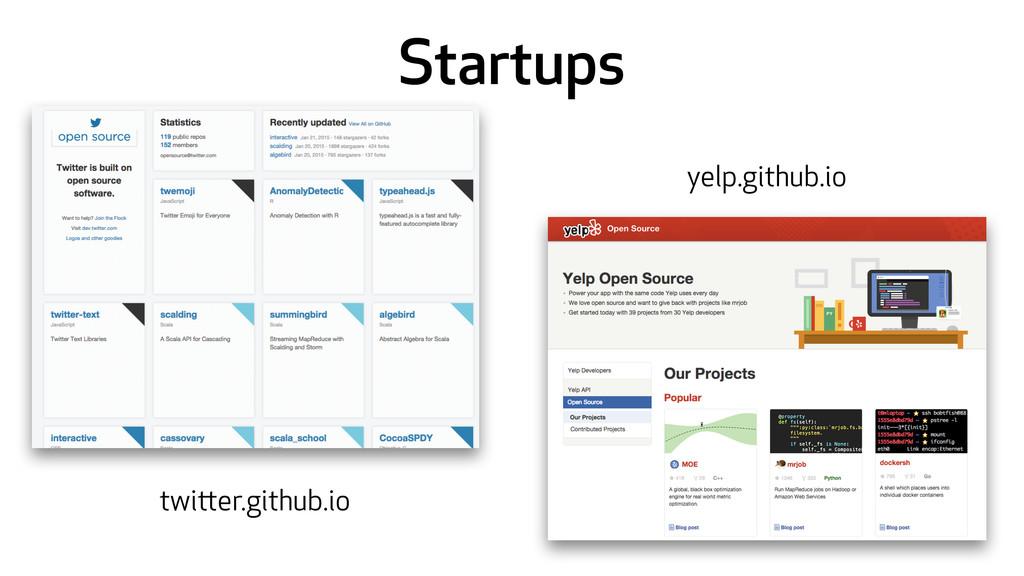 Startups twitter.github.io yelp.github.io
