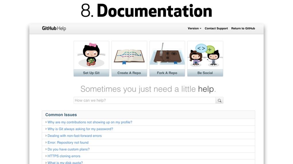 8. Documentation