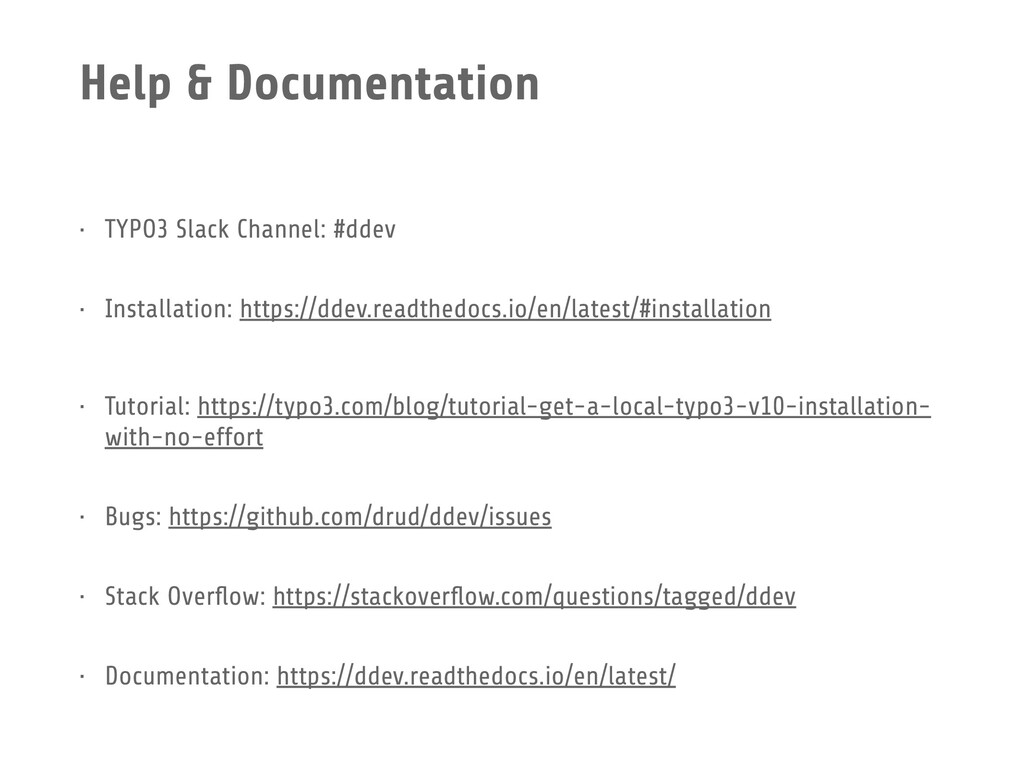 Help & Documentation • TYPO3 Slack Channel: #dd...