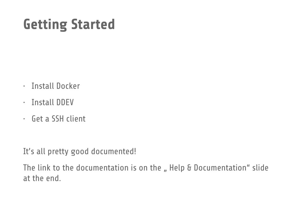 Getting Started • Install Docker • Install DDEV...