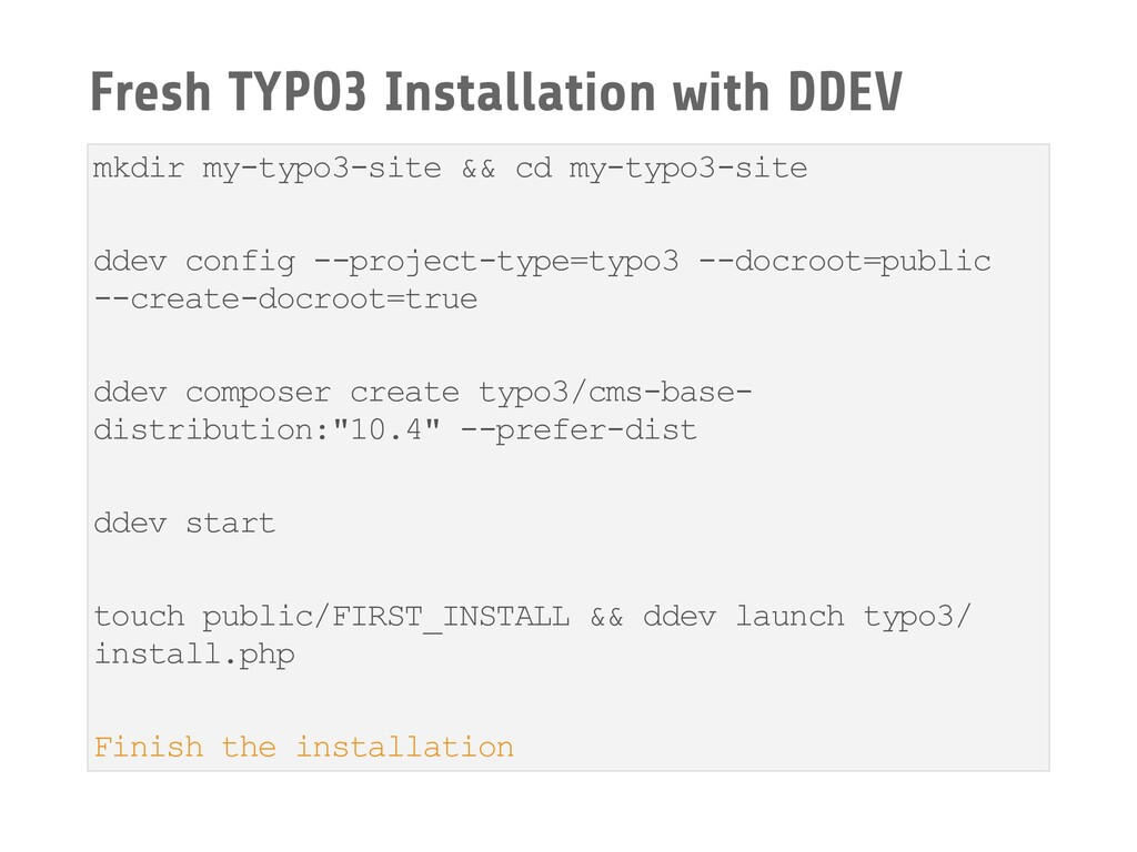 Fresh TYPO3 Installation with DDEV mkdir my-typ...