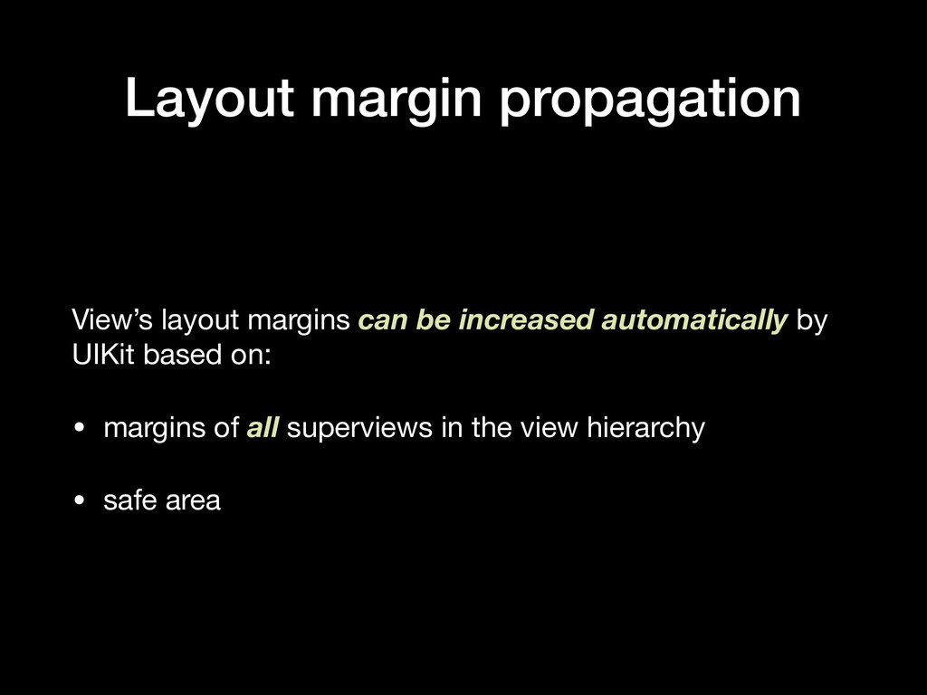 Layout margin propagation View's layout margins...