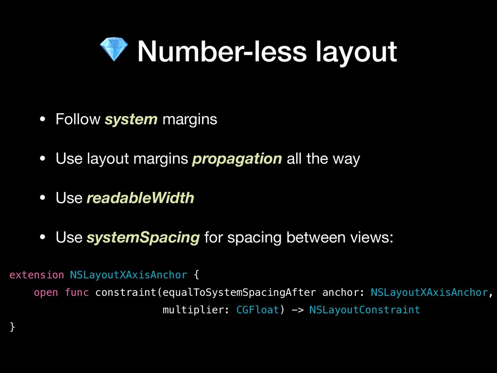 Number-less layout • Follow system margins  • ...