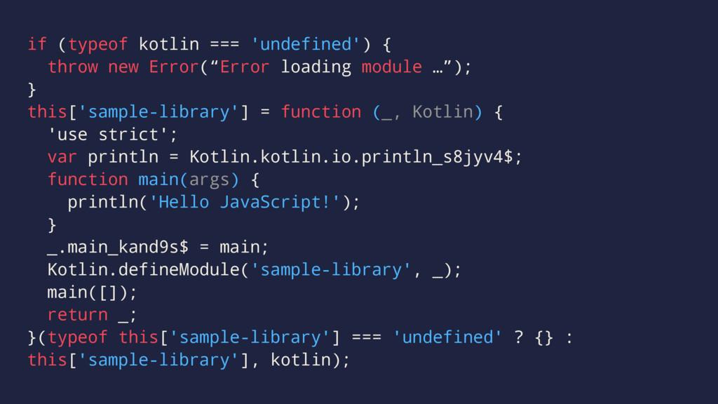 if (typeof kotlin === 'undefined') { throw new ...