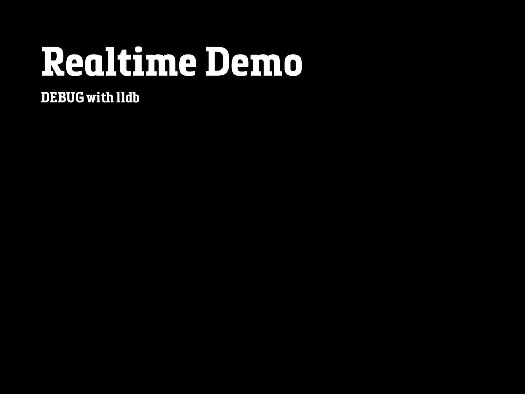 Realtime Demo DEBUG with lldb