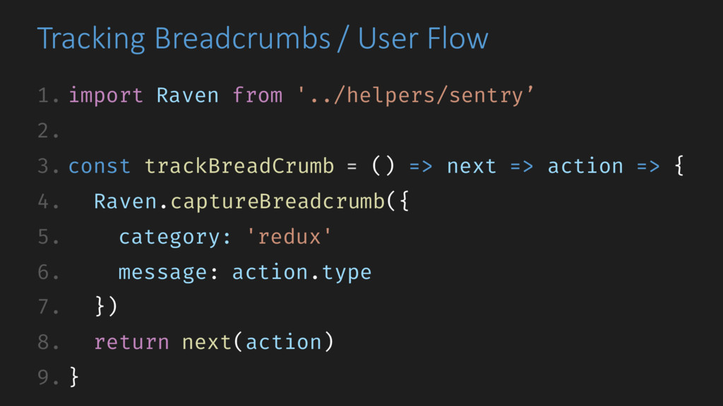 Tracking Breadcrumbs / User Flow 1. import Rave...
