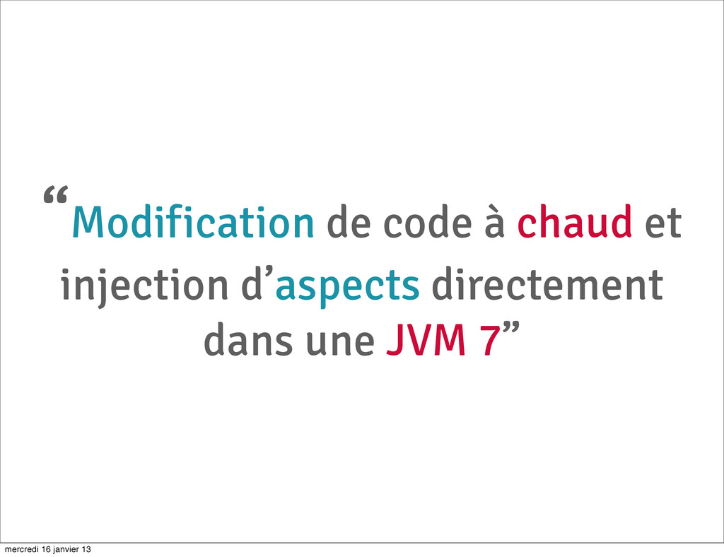 """Modification de code à chaud et injection d'as..."