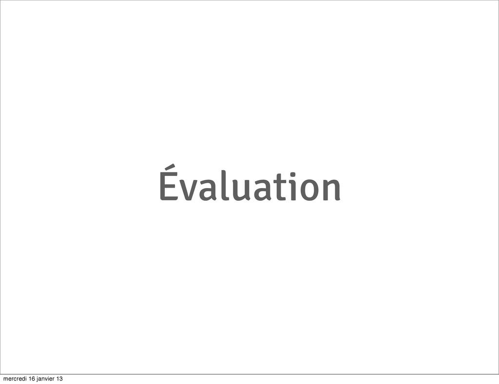 Évaluation mercredi 16 janvier 13