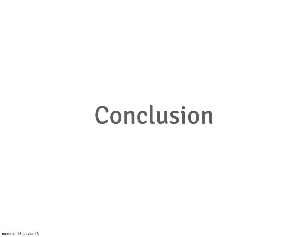 Conclusion mercredi 16 janvier 13